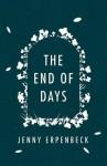 The End of Days - Jenny Erpenbeck, Susan Bernofsky