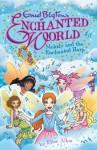 Melody and the Enchanted Harp - Elise Allen, Elise Allen