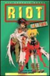 Riot, Volume 2: Act Two - Satoshi Shiki