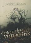 Darker Than You Think - Jack Williamson, Ray Porter