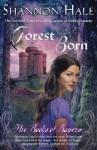 Forest Born - Shannon Hale