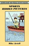 Sports Hidden Pictures - Mike Artell