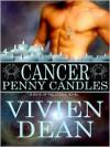 Cancer: Penny Candles - Vivien Dean