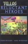 Tellos (Volume 1): Reluctant Heroes - Todd Dezago, Mike Wieringo