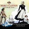 Mercy Clifton: Pilgrim Girl (Audio) - Peter Marshall, David Manuel, Sheldon Maxwell, Aimee Lilly