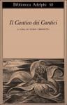 Il Cantico dei Cantici - Anonymous, Guido Ceronetti