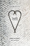 Teeth - Hannah Moskowitz