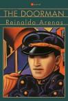 The Doorman: A Novel - Reinaldo Arenas, Dolores M. Koch