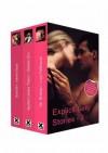 Explicit Sexy Stories: Volume Three - Orlando Zinn, Lucy Felthouse, Clarice Clique