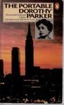 The Portable Dorothy Parker - Dorothy Parker, Brendan Gill