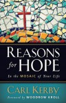 Reasons for Hope in the Mosaic of Your Life - Carl Kerby, Woodrow Kroll
