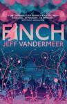 Finch - Jeff VanderMeer