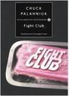 Fight Club - Chuck Palahniuk, Fernanda Pivano, Tullio Dobner