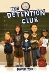 The Detention Club - David Yoo