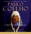 The Witch of Portobello (Audio) - Rita Wolf, 2007 by Margaret Jull Costa, Paulo Coelho