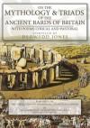 On the Mythology of the Ancient Bards - Dedwydd Jones