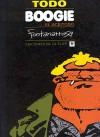Todo Boogie, el aceitoso - Roberto Fontanarrosa
