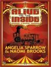 Alive on the Inside - Angelia Sparrow, Naomi Brooks