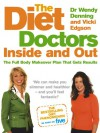 The Diet Doctors Inside and Out: The Full Body Makeover Plan That Gets Results - Wendy Denning, Vicki Edgson