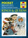 Kings & Queens: The History of the British Monarchy - Anita Ganeri