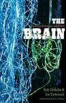 The Brain - Rob DeSalle, Ms. Patricia J. Wynne