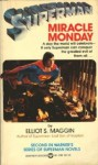 Miracle Monday - Elliot S. Maggin