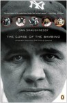The Curse of the Bambino - Dan Shaughnessy