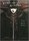 Vampire Hunter D Volume 04: Tale of the Dead Town - Hideyuki Kikuchi, Yoshitaka Amano