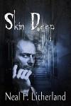 Skin Deep - Neal Litherland