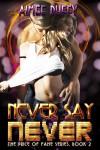 Never Say Never - Aimee Duffy