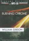 Burning Chrome - Jonathan Davis, William Gibson, Dennis Holland
