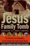 The Jesus Family Tomb - Simcha Jacobovici, Charles R. Pellegrino