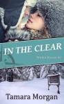 In the Clear - Tamara Morgan