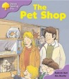 The Pet Shop (Oxford Reading Tree, Stage 1+, Patterned Stories) - Roderick Hunt, Alex Brychta