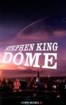 Dôme - William Olivier Desmond, Stephen King