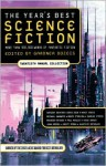 The Year's Best Science Fiction: Twentieth Annual Collection - Gardner R. Dozois, Ian R. MacLeod, Ian McDonald, John Kessel, Chris Beckett, Gregory Benford, Geoff Ryman, Steven Popkes, Richard Wadholm, Alex Irvine, Greg Egan, Michael Swanwick, Nancy Kress, James Van Pelt, Eleanor Arnason, John Meaney, Kage Baker, Walter Jon Williams,