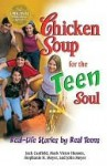 Chicken Soup for the Teen Soul: Real-Life Stories by Real Teens - Jack Canfield, Mark Victor Hansen, John Meyer, Stephanie H. Meyer