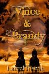 Vince and Brandy - Laurel Joseph