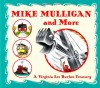 Mike Mulligan and More: Four Classic Stories by Virginia Lee Burton - Virginia Lee Burton, Barbara Elleman