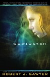 WWW: Watch - Robert J. Sawyer
