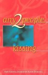 Any 2 People, Kissing - Kate Dominic, Dominic, Kate