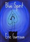 Blue Spirit - Eric Garrison