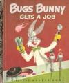 Bugs Bunny Gets a Job - Annie North Bedford