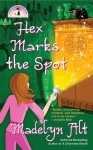 Hex Marks the Spot - Madelyn Alt