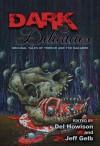 Dark Delicacies (Dark Delecacies, #1) - Ray Bradbury, Richard Matheson, Jeff Gelb, Del Howison