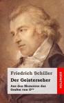 Der Geisterseher: Aus Den Memoires Des Grafen Von O** - Friedrich Schiller