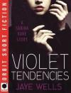 Violet Tendencies: Sabina Kane - Jaye Wells