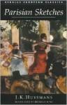 Parisian Sketches - Joris-Karl Huysmans, Brendan King