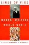 Lines of Fire: Women Writers of World War 1 - Margaret R. Higonnet