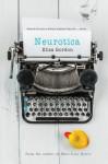 Neurotica - Eliza Gordon